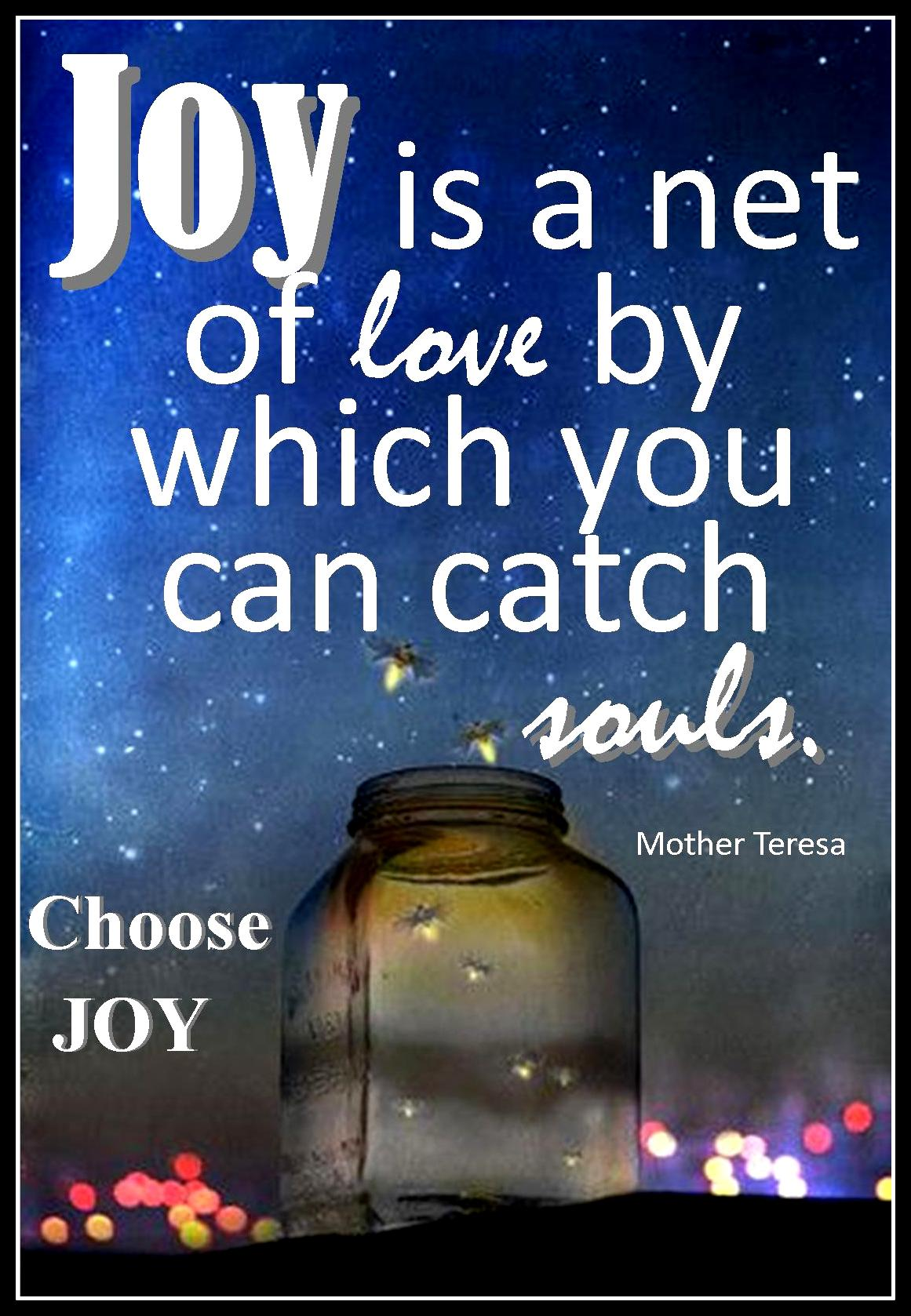 choosejoyquote_motherteresa
